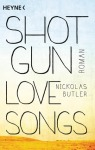 Shotgun Lovesongs von Nickolas Butler