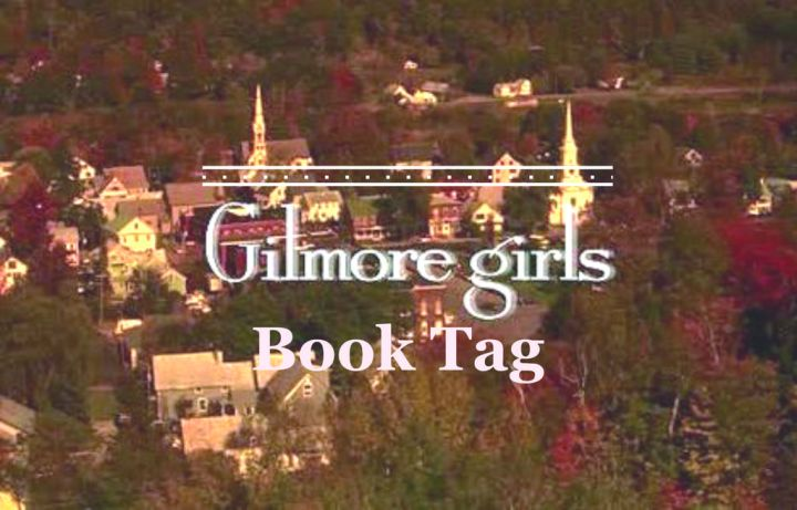 [TAG] The Gilmore Girls Booktag