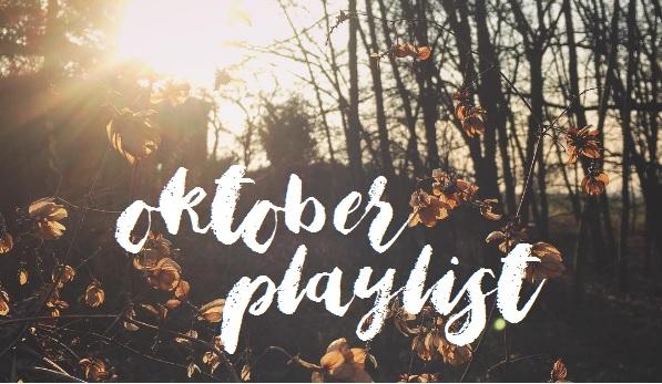 [Playlist] Oktober
