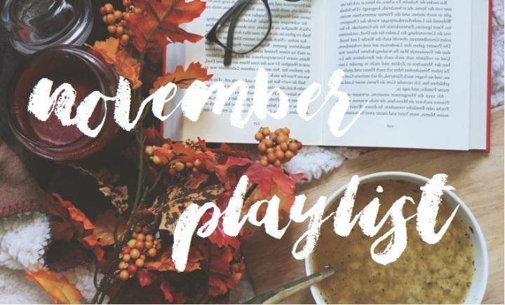 [Playlist] November