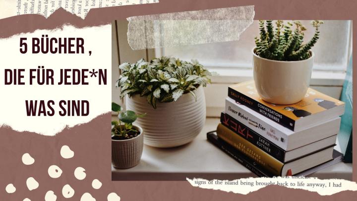 5 Bücher, die für jede*n wassind